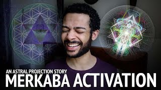 Activating Merkaba | The Merkaba Explained (An Astral Projection Story)