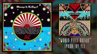 AKTHESAVIOR - WORLD PEACE OUTRO (AUDIO)