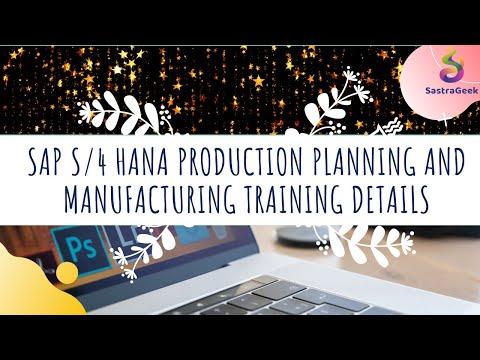 SAP S/4 Hana Production Planning & Manufacturing Training ...