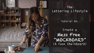 The Lettering Lifestyle | Mess Free Mockboard (Faux Chalkboard)