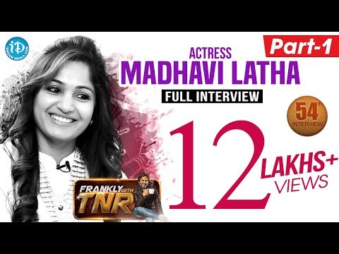 Actress Madhavi Latha Exclusive Interview - Part #1   Frankly With TNR #54   Talking Movies #333