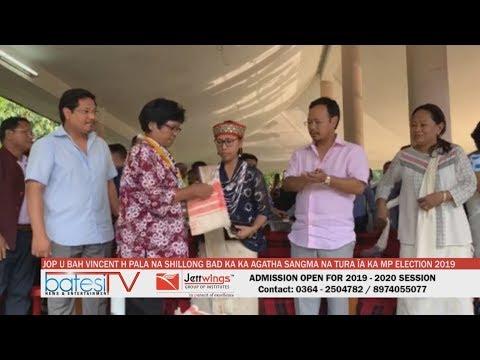 JOP U BAH VINCENT H PALA NA SHILLONG BAD KA KA AGATHA SANGMA NA TURA ÏA KA MP ELECTION 2019