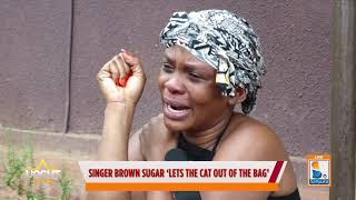 Singer Brown Sugar In Tears, Brown Sugar Accuses Sipapa Of Mistreating Her| Uncut