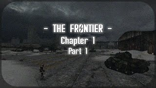 The Frontier - Chapter One
