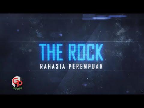 The Rock | Rahasia Perempuan [LIRIK]
