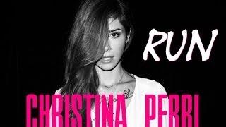 Run - Christina Perri (Letra en español)
