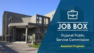 GPSC vacancies for Assistant Engineer | Job Vacancies