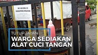 Penutupan Akses di Jalan Swasembada XIII Tanjung Priok, Warga Sediakan Alat Cuci Tangan