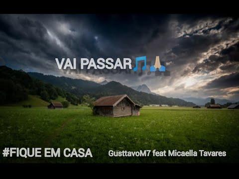 Vai Passar - GusttavoM7 Feat. Micaella Tavares (Official Vídeo)