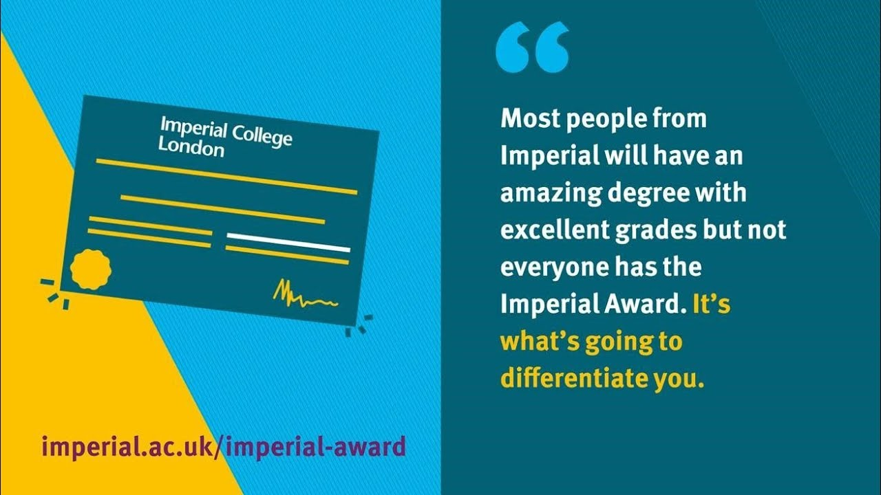 Hear what students have to say about their experience of the Imperial Award.