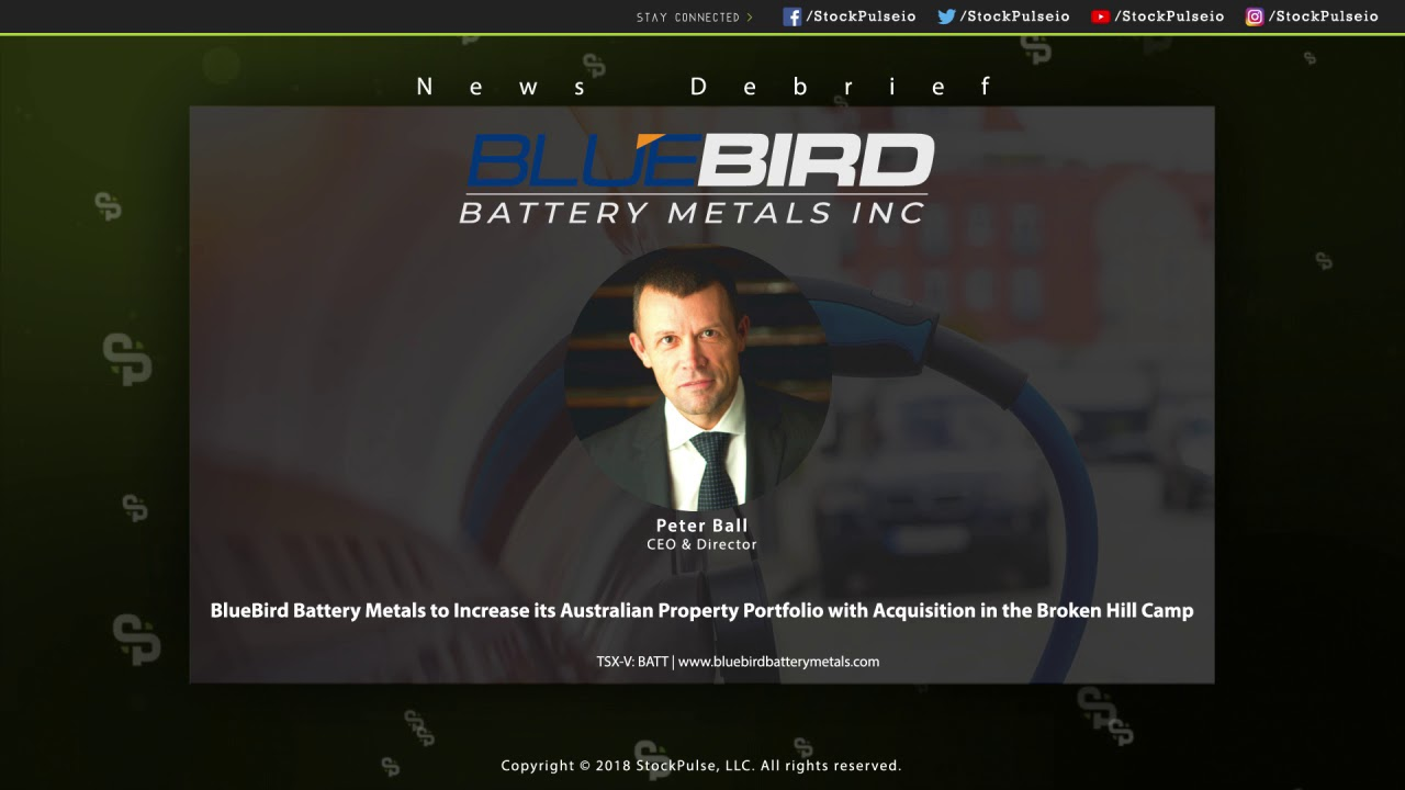 BlueBird Battery Metals to Increase Australian Property Portfolio with Acquisition in Broken Hill