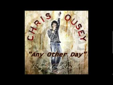 Chris Ousey - On Any Other Day