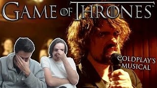 Coldplay's Game of Thrones: The Musical REACTION