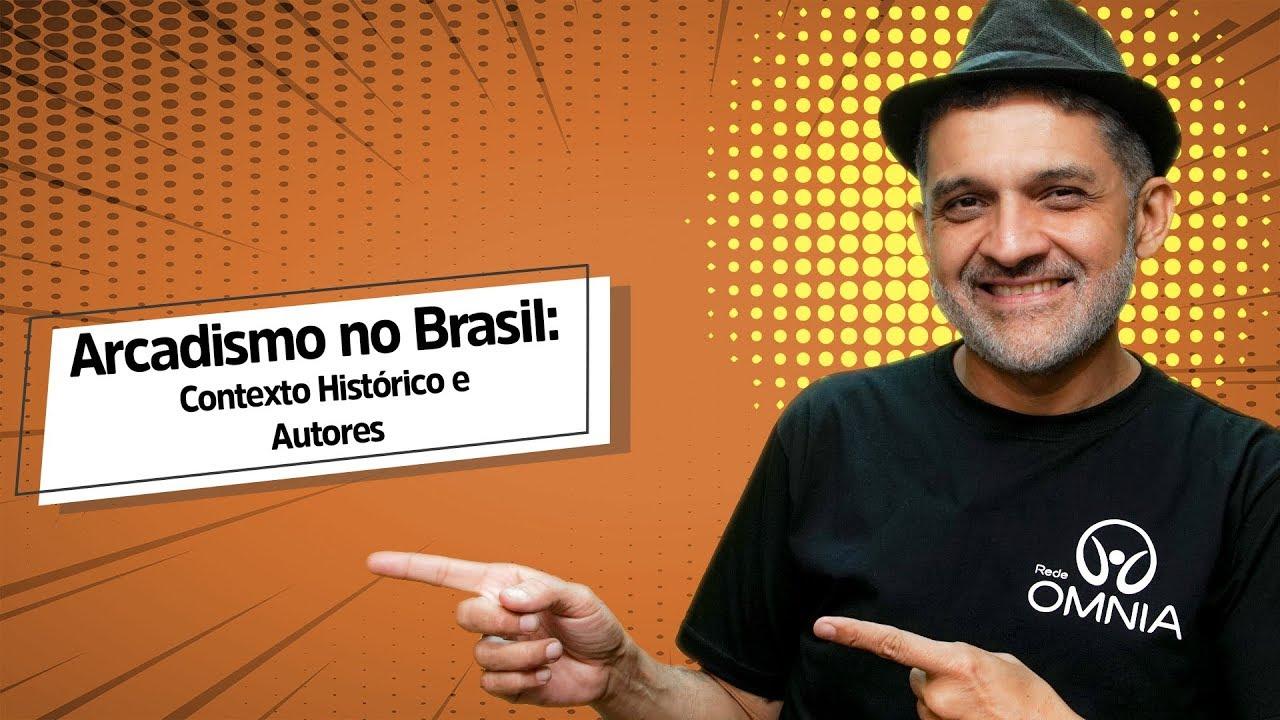 Arcadismo no Brasil: Contexto Histórico e Autores