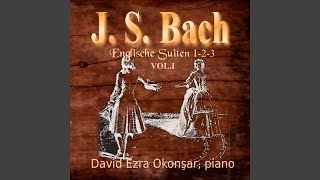 English Suite No. 2 in A Minor, BWV 807: II. Allemande
