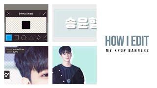 how to make a banner kpop - मुफ्त ऑनलाइन
