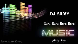 ▶ Dj Army   Bara Bara Bere Bere 2013   Remix)   YouTube