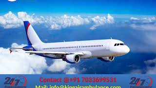Take Low Fare Air Ambulance Services in Hyderabad and Vellore by King