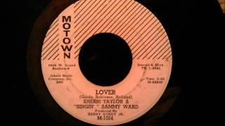 """Sherri Taylor  """"Singin'"""" Sammy Ward - Lover - Rare Early Motown / Northern Soul"""