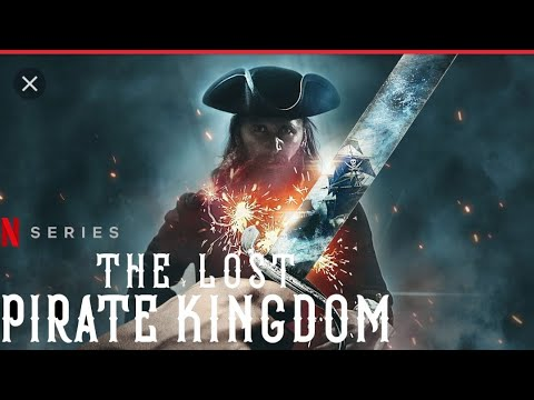 The Lost Pirate Kingdom 2021 | official trailer | Netflix | Full HD