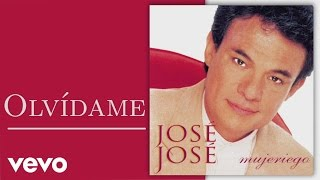 Olvidame (Audio) - José José (Video)