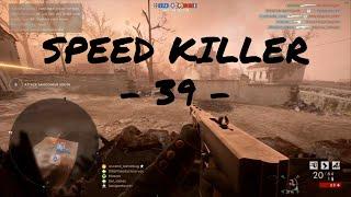 SPEED KILLER - 39 - | Battlefield 1