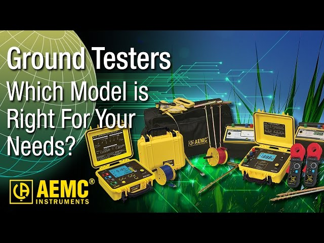 AEMC® - Choosing The Right Ground Resistance Tester at Electricity Forum