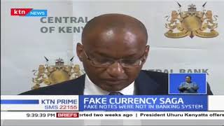 Fake Currency Saga: Gov. Njoroge promises to better banking systems