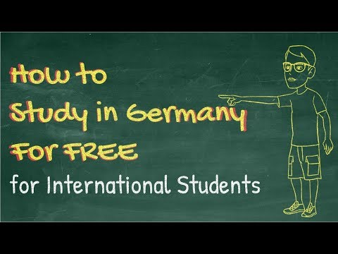 How to Study in Germany for Free - Germany for International Students in 2019