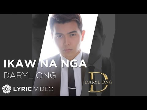 Daryl Ong - Ikaw Na Nga (Official Lyric Video)