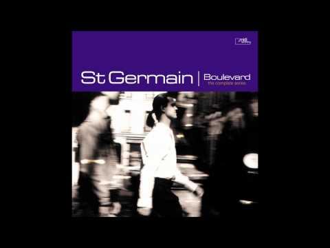 "St Germain - ""Deep In It"" audio from deep House classic album ""Boulevard"""
