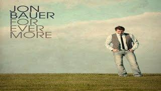 Jon Bauer - Light of Another World w/ lyrics