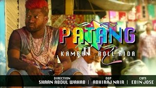 PATANG TELUGU RAP MUSIC VIDEO | ROLL RIDA & KAMRAN | w/ Lyrics