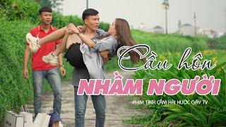 CẦU HÔN NHẦM NGƯỜI Tập Full | Phim Tình Cảm Hài Hước Gãy TV