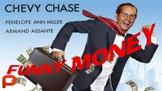 Funny Money (Free Full Movie) Comedy.  Chevy Chase