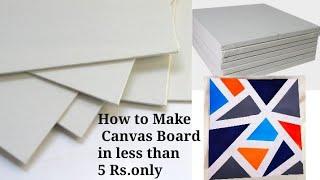 How To Make Canvas Board For Painting At Home| DIY Handmade Canvas Board| #tulikajagga