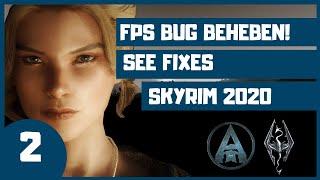 👍🏼Tue das um MEHR FPS zu bekommen! | 2020 SKYRIM Special Edition CORE Modding Guide - SSE FIXES