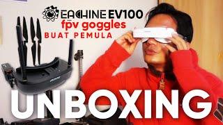 EACHINE EV100 FPV GOGGLES UNBOXING | GOGGLES MURAH UNTUK PEMULA