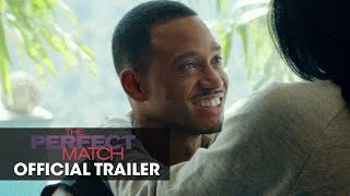 The Perfect Match (2016 Movie – Presented by Queen Latifah) – Official Trailer