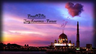Joey Lawrence - Forever [New RNB 2011]