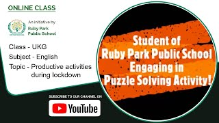 Productive Activies During Lockdown | English Subject For UKG Students | Ruby Park Public School Thumbnail