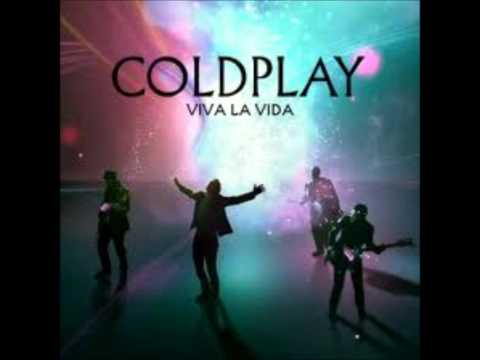 Coldplay- when i ruled the world