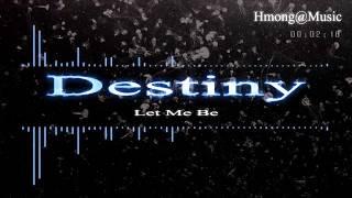 เพลงม้งเพราะๆ (047) HMONG@MUSIC  By Destiny