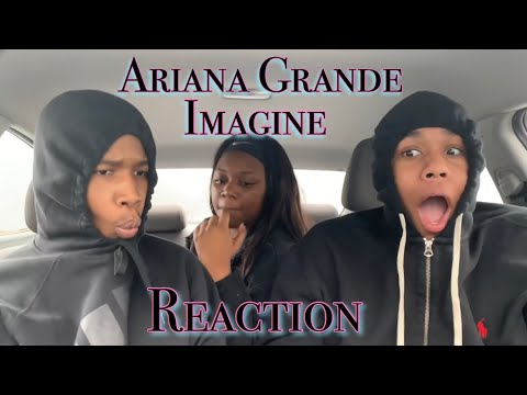 Ariana Grande - Imagine Reaction