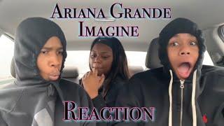 Ariana Grande - Imagine Reaction