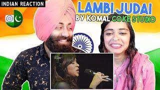 Indian Reaction On Lambi Judai By Komal Coke Studio   PunjabiReel TV