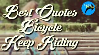 Best Quotes On Cycling And Bicycle || World Bicycle Day