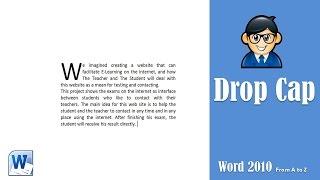 Using Drop Cap In Microsoft Word - كيفية تكبير اول حرف فى الفقرات فى مايكروسوفت ورد