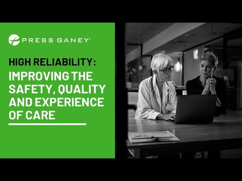 , title : 'High Reliability: Improving the Safety, Quality and Experience of Care