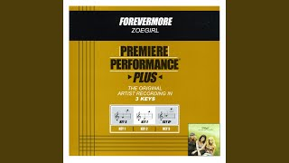 Forevermore (Performance Track In Key Of E Without Background Vocals)